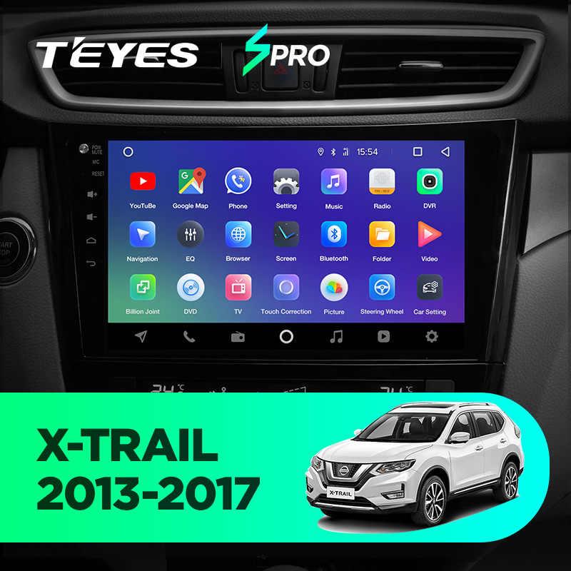 TEYES SPRO Car Radio Multimedia DVD Video Player Navigation GPS Android 8 1  4G For Nissan X-Trail XTrail T32 Qashqai J11 T31 J10