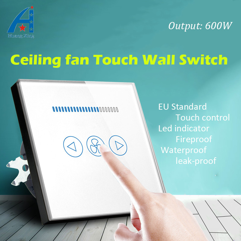 EU standard electric Ceiling fan Switch, 600W Fan Speed Regulation Wall touch Switch,Crystal Glass Panel, With Led indicator luxury uk standard wireless remote control for ceiling fan crystal glass panel 600w fan speed regulation wall touch switch