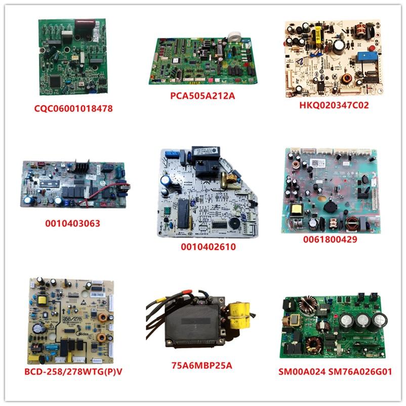 CQC06001018478 PCA505A212A HKQ020347C02 0010403063 0010402610 0061800429  BCD-258/278WTG(P)V  75A6MBP25A  SM00A024 SM76A026G01