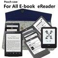 Чехол чехол для kindle 3 4 5 6 7 сенсорный Кобо Pocketbook векслер Boyue Nook Sony читалка 5 6 7 8 дюймов электронная книга Onyx BOOX таблетки