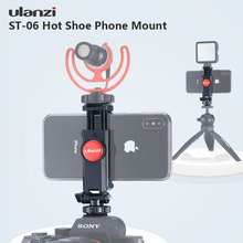 Ulanzi ST-06 Adjustable Phone Holder with Dual Cold Shoe 1/4 Screw Hot Mount Quick Release Shooting On Camera