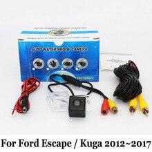 Стоянка для автомобилей Камера Для Ford Escape/Kuga 2012 ~ 2017/RCA AUX проводной Или Беспроводной/HD CCD Ночного Видения/Вид Сзади Автомобиля камера