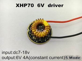Controlador cree XHP70 6v 5 modo dia26mm input7-18v output6V 4A controlador de linterna Led de corriente constante