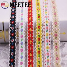 Meetee 10yards 13mm Embroidery Lace Floral National Ribbon DIY Sewing Clothing Home Skirts Jewelry Crafts Deco Accessories AP638