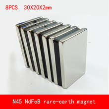 8PCS 30*20*2mm N45 sheet Strong NdFeB rare earth permanent magnet plating Nickel 30X20X2MM