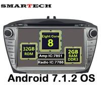 SMARTECH 2Din Octa Core Android 7 1 2 For Hyundai IX35 Tucson Car Radio Video Player