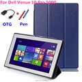 For Dell Venue 10 Stand flip Custer PU leather Case Cover capa para  For Dell Venue 10 Pro 5000 5055 Tablets case +OTG+Pen
