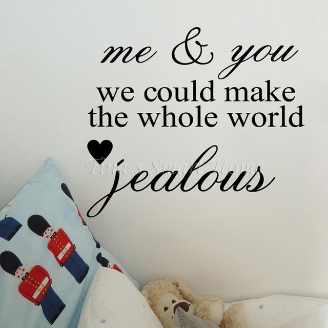 Me You We Make World Jealous Sweet Romantic Love Quotes Words