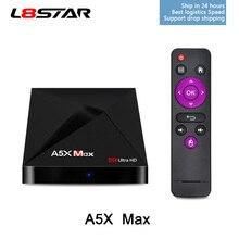 L8STAR A5X Max 32 4 gb RAM gb ROM Smart TV BOX Android 8.1 RK3328 Quad Core2.4G WiFi 4 k BT 4.1 Mi de IPTV Set-top box Media Player