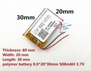 Image 3 - 最高のバッテリーブランド 802030 082030 500 mah 3.7 V リチウムポリマー電池 MP3 MP4 GPS 小さなおもちゃ