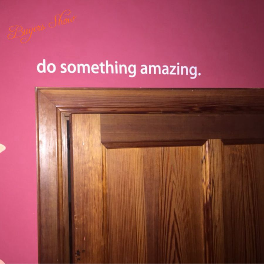 quote decal - Do Something Amazing.. Over the Door Vinyl Wall Decal Sticker Art