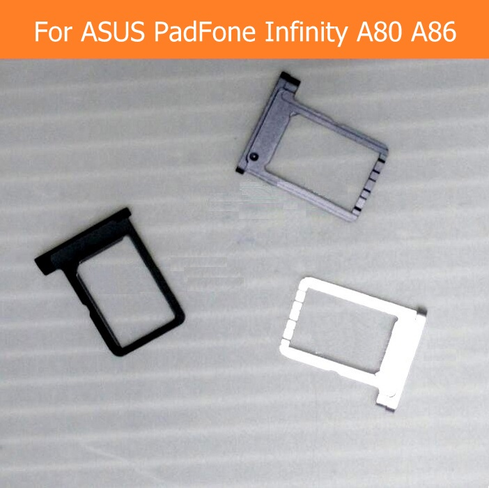 Genuine Sim Card Slot Holder for ASUS PadFone Infinity A80 A86 T003 T004 Sim Card reader Tray SIM card socket adapter connector replacement sim card socket holder flex cable for sony ericsson x10mini