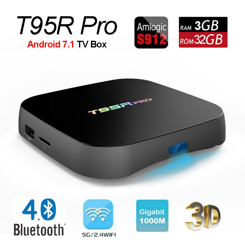 T95R Pro 3GB 32GB Android 7.1 TV Box Amlogic S912 Octa Core 64bit Smart Mini PC 4K 3D Movie Media Player 2.4G/5G Wifi Bluetooth 2016 android tv box t10 smart mini pc amlogic s805 quad core 1g 8g 4k media player 3d home movie wifi kodi 16 0 fully loaded