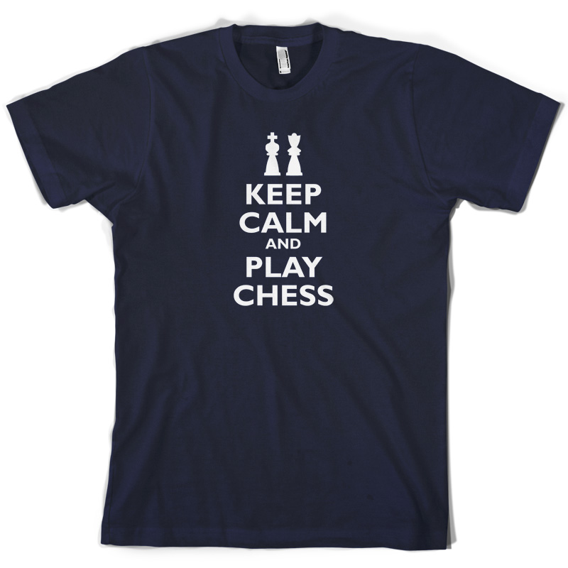 Keep Calm and Play Chess Mens T Shirt Player Game Board 10 Colours Short Sleeves O Neck T Shirt Tops Tshirt Homme in T Shirts from Men 39 s Clothing