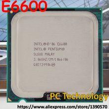 Оригинальный настольный процессор Intel E6600 pentium E 6600, 2 Мб кэш-памяти, 3,06 ГГц, 1066 МГц, Бесплатная доставка (Доставка в течение 1 дня)