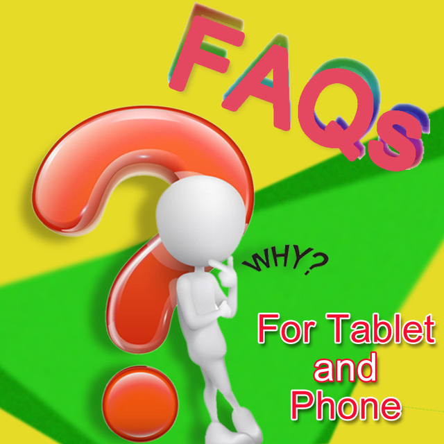 FAQS For Tablet and Smartphone