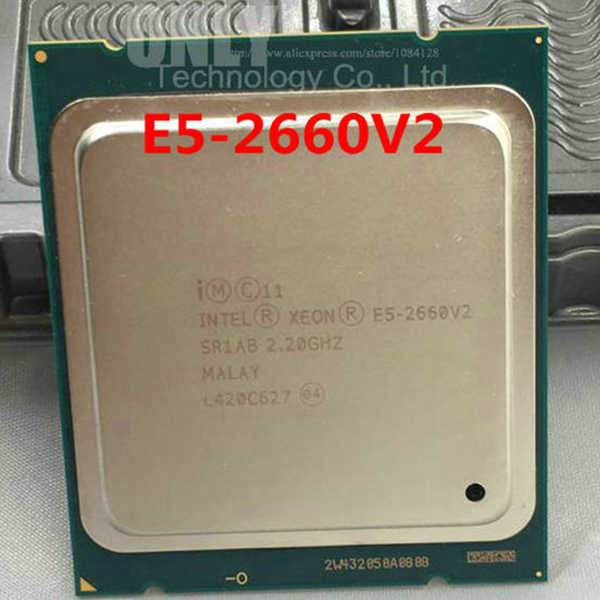 Intel Xeon Processor E5-2660 V2 E5 2660 V2 LGA2011 CPU Ten Cores Xeon Processor E5 2660V2 SR1AB