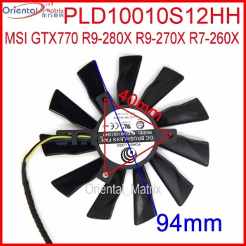 PLD10010S12HH DC BRUSHLESS FAN 12V 0.35A 95mm VGA Fan For MSI GTX770 R9-280X R9-270X R7-260X Graphics/Video Card Fan 4Pin image