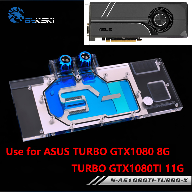 BYKSKI Full Cover Graphics Card Block use for ASUS TURBO GTX1080-8G/1080TI-11G Water Cooling GPU Radiator Block with RGB Light bykski multicol water cooling block cpu radiator use for amd ryzen am3 am4 acrylic cooler block 0 5mm waterway matel bracket
