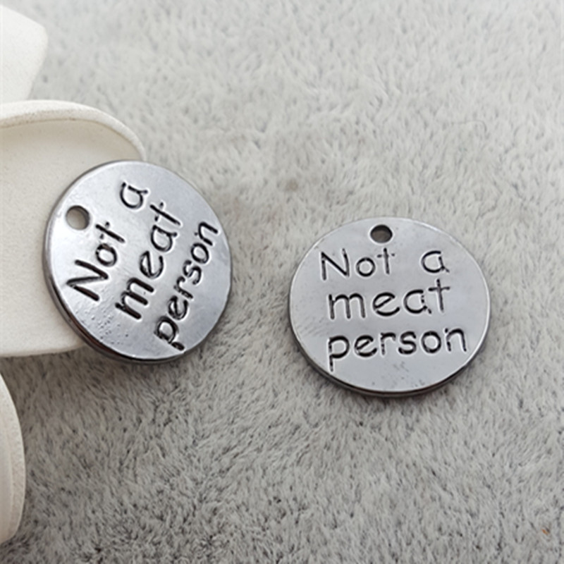18MM Not a meat person word charms, DIY zinc alloy metal jewelry accessories new round tag gun black lettering message Pendant