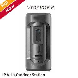 DH VTO2101E-P IP Villa estación al aire libre HD CMOS cámara de aleación de Zinc de panel IP65 IK10 1/2 7 2MP Sensor de imagen CMOS sistema de intercomunicación