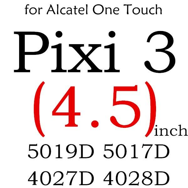 Экран протектор Закаленное Стекло для Alcatel One Touch Pop 3 5,5 5025D Idol 3 POP4 5051 4S Pixi 4 5,0 5010 Pixi3 4,5 5019D 5017 - Цвет: For PIXI4 3 5019D 50