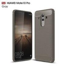 Huawei Mate 10 Pro Case Silicon for 9 Cover Fundas Soft Carbon Fiber Brushe Coque Etui Aksesuar