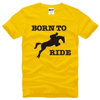 Born To Ride Horse Riding Printed T Shirt Men Short Sleeve O Neck Cotton Men S