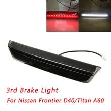Per il 2004-2015 Nissan Frontier D40/Titan A60 LED Terzo 3RD Freno Carico di Luce Bar Lampada Terzo Stop arresto Della Lampada Della Luce Della Coda
