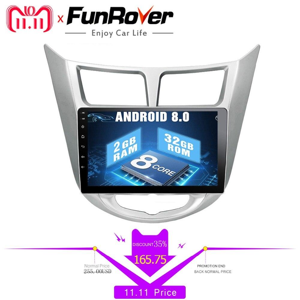 Funrover Octa 8 core Android 8,0 Автомобиль Радио dvd мультимедийный плеер для hyundai Solaris accent Verna i25 gps стерео навигации navi