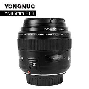 Image 1 - YONGNUO YN85mm F1.8 מצלמה עדשה עבור Canon EF הר EOS 85mm AF/MF סטנדרטי בינוני טלה קבוע מוקד עדשת מצלמה