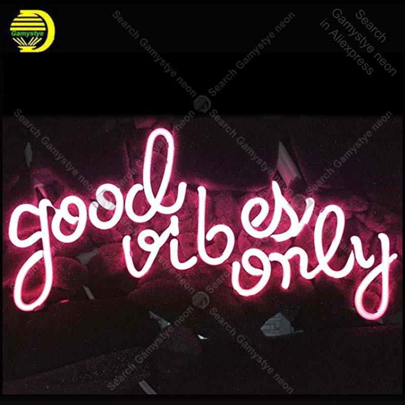 Neon Sign GOOD VIBES ONLY Real Glass For Gift Or Home Bedroom Beer Pub Decor Neon Light Signs Bright Iconic Sign Neon Light Art майка print bar good vibes