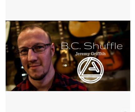 2016 B.C. Shuffle by Jeremy Griffith magic|jeremy|jeremy maclinjeremy mix -  AliExpress