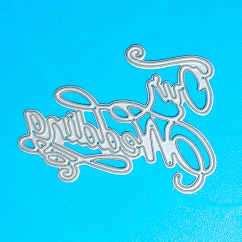 YLCD599私たちの結婚式の金属切削ダイススクラップブッキングステンシルdiyアルバムカード装飾エンボスフォルダダイカッター金型