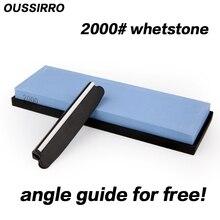 OUSSIRRO 2000 körnung professionelle schleifstein messer stein messerschärfer kitchen tools schärfen für ein messer winkel für freies
