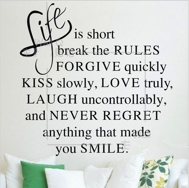Life Quotes And Saying Beauteous Life Is Short Break The Rules Forgive Vinyl Wall Sticker Decal