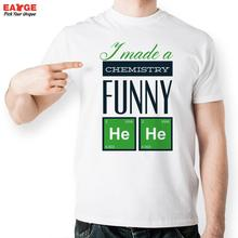 I Made A Chemistry Funny Hehe T Shirt Chemical Element Design T-shirt Fashion Unisex Printed Style Tee Top Cool Novelty Tshirt