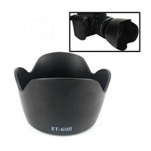 Flower Petal Lens Hood Replace ET 60II ET60II for Canon 55 250 75 300 f/4 5.6 90 300 mm f/4.5 5.6 ET60 II ET 60 II