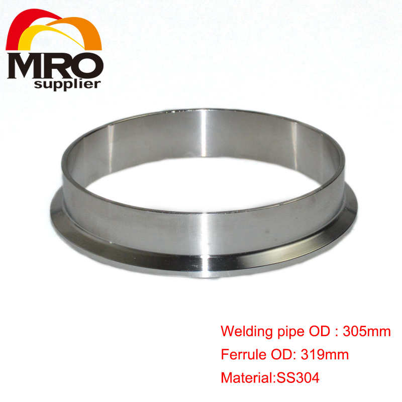 305mm OD Sanitary Weld on 319mm Ferrule Tri Clamp Stainless Steel Welding Pipe Fitting SS304 SW-305 273mm od sanitary weld on 286mm ferrule tri clamp stainless steel welding pipe fitting ss304 sw 273