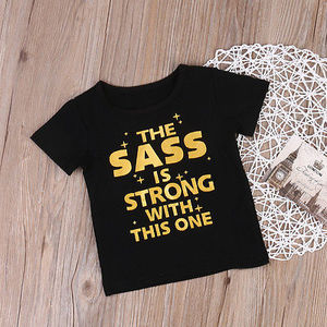 Toddlers Baby Clothes Girls The sass Print Tops T-Shirt Black Short Sleeves Tee Clothes(China)