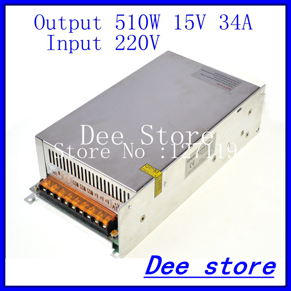 Led driver 500W 15V 34A Single Output  ac 220v to dc 15v Switching power supply unit for LED Strip light led driver 1200w 24v 0v 26 4v 50a single output switching power supply unit for led strip light universal ac dc converter