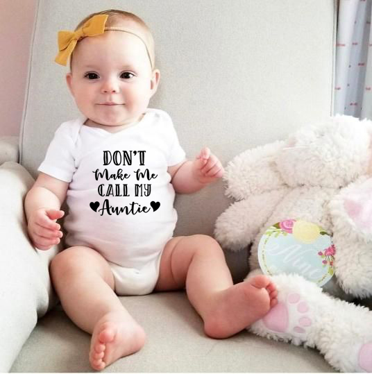 Don't Make Me Call My Auntie Cotton Newborn Infant Jumpsuit Clothes Baby Boys Girls Funny Letter Print Bodysuit Outfits 0-24M