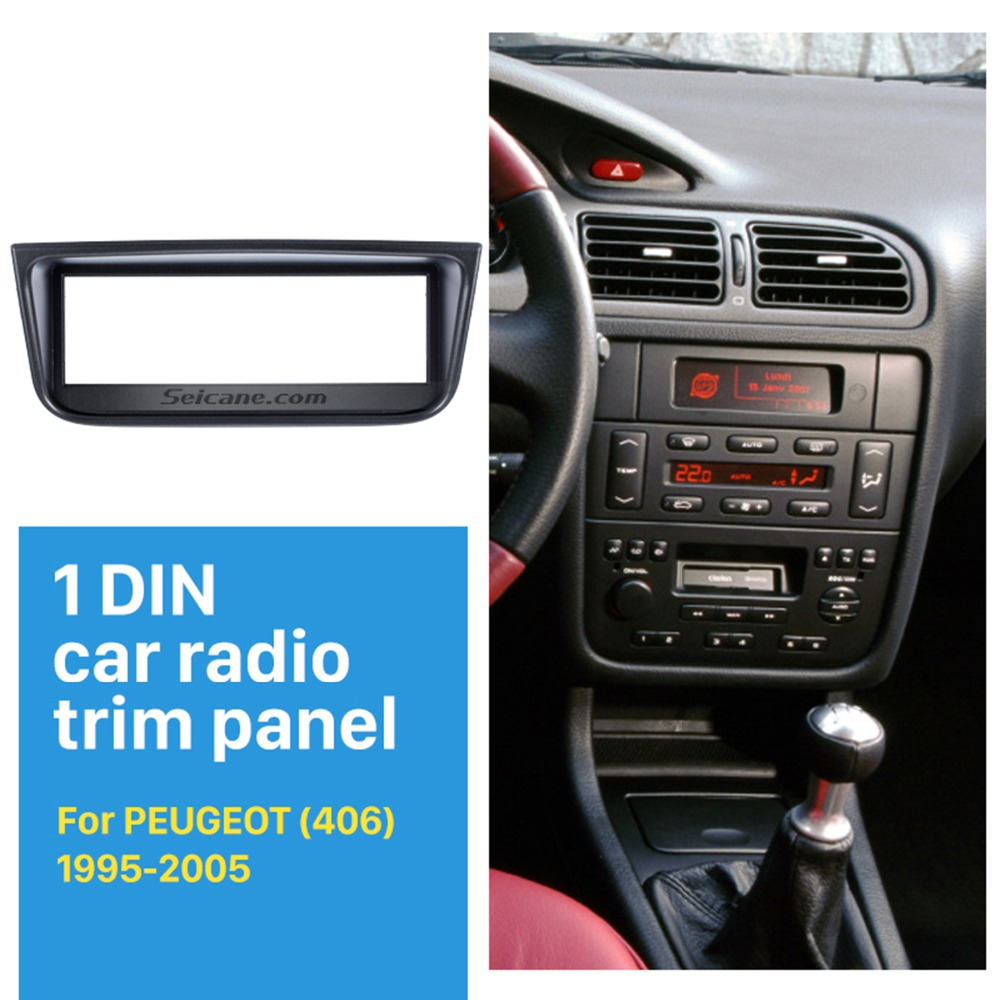 Seicane Popular OEM 1 Din Car Radio Fascia for 1995-2005 PEUGEOT 406 Car Styling Stereo Dash CD Fascia Audio Fitting Adaptor image