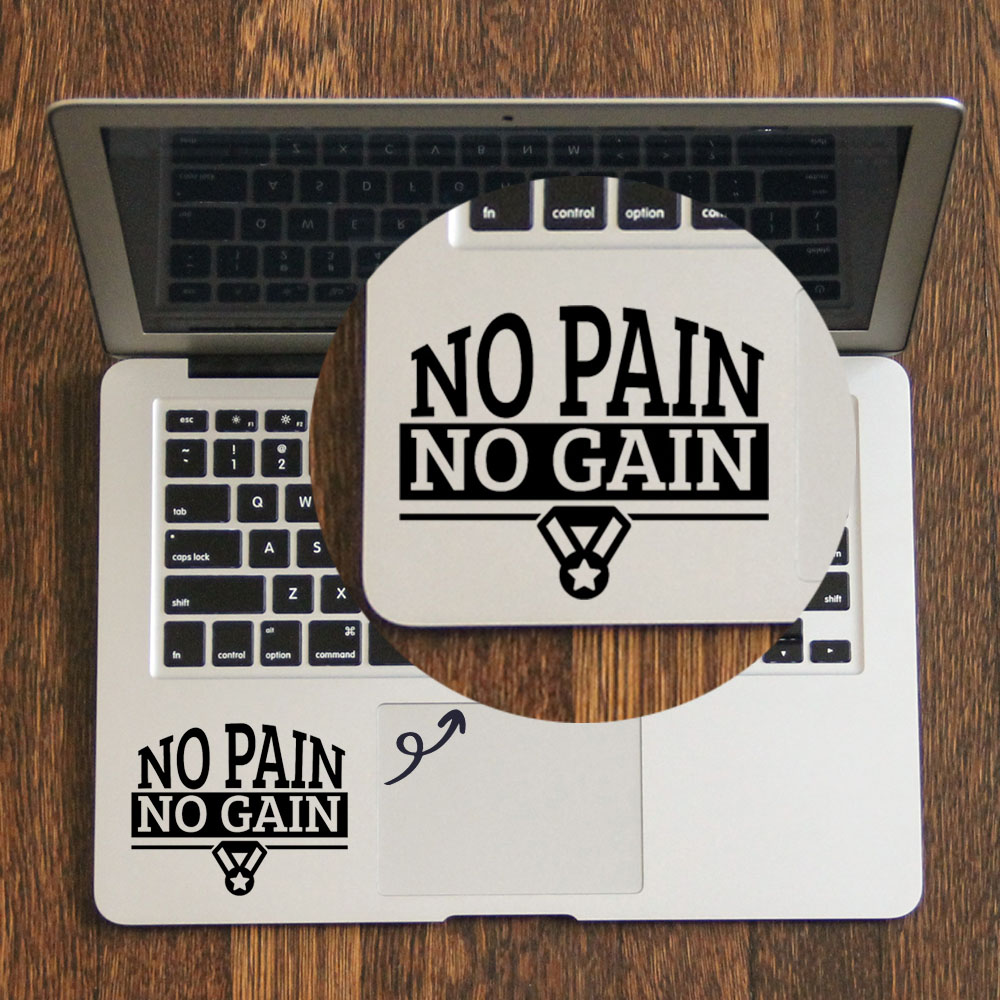 No Pain No Gain Quote Trackpad Decal Laptop Sticker for font b Apple b font font