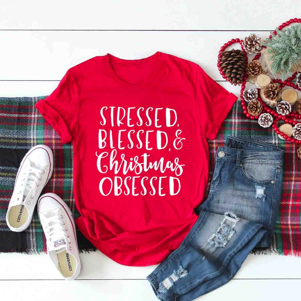 Stressed Blessed and Christmas Obsessed T Shirt women fashion slogan ... 811f05bf8a59