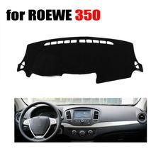 Fuwayda приборной панели автомобиля охватывает мат для Roewe 350 все годы левым dashmat Pad Даш крышка авто приборной панели наклейки