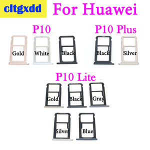 cltgxdd 1 pcs New For Huawei P10 Lite P10 Plus SIM Card Tray & Micro SD Card Tray Holder Slot Adapter Dual SIM Replacement Parts