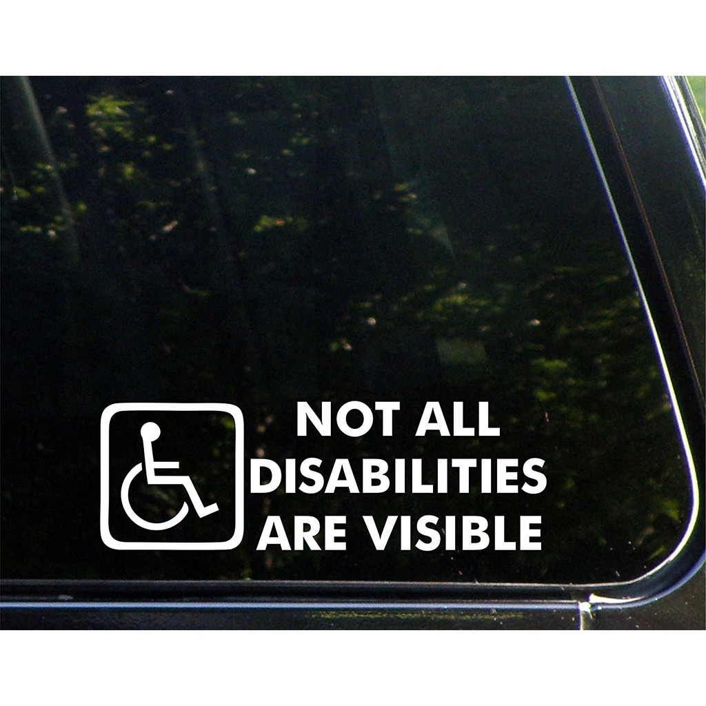 Not All Disabilities Are Visible Stickers Die Cut Decal Bumper Car Motorcycle Laptop Sticker  9