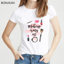 New arrival 2019 Summer Women T Shirt Wake Up and MakeUp Is My Art Pink Prints T-Shirt Female Tops Fashion ladies casual Tee top