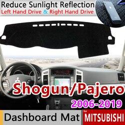 for Mitsubishi Pajero Shogun Montero 2006~2019 V80 V87 V93 V97 Anti-Slip Mat Dashboard Cover Carpet Sunshade Dashmat Accessories